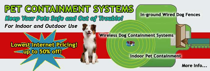 Pet Containment Systems - Indoor & Outdoor
